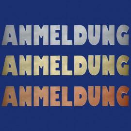 """Metallbuchstaben """"ANMELDUNG"""" aus Messing, Kupfer oder Aluminium"""