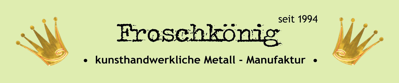Froschkönig - Metallmanufaktur • Sylvia Burgold